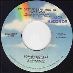 Tommy Dorsey And His Orchestra - I'm Gettin'Sentimental Over you / T.D.'s Boogie Woogie download flac