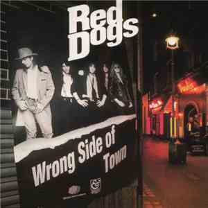 Red Dogs - Wrong Side Of Town download flac