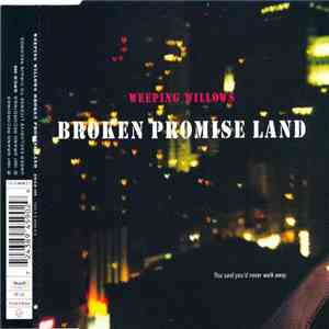 Weeping Willows - Broken Promise Land download flac