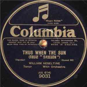William Heseltine - Thus When The Sun download flac