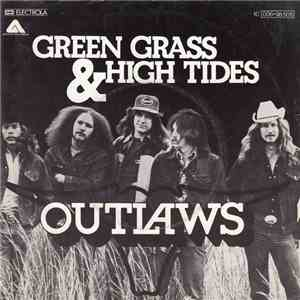 Outlaws - Green Grass & High Tides download flac