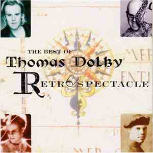 Thomas Dolby - Retrospectacle (The Best Of Thomas Dolby) download flac
