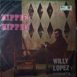 Willy López Y Su Conjunto - Hippie! Hippie! download flac