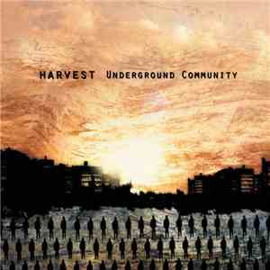 Harvest  - Underground Community download flac