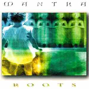 Mantra  - Roots download flac