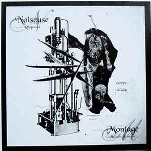 Noiseuse / Montage  - Rhapsodie / Melodie De Morts - Live In Tokyo 20060321 Koenji 20000V download flac