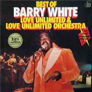 Barry White, Love Unlimited & Love Unlimited Orchestra - Best Of Barry White, Love Unlimited & Love Unlimited Orchestra download flac