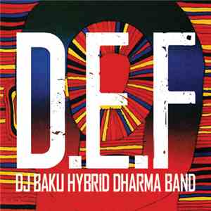 DJ Baku Hybrid Dharma Band - D.E.F download flac