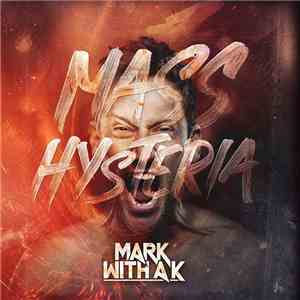 Mark With A K - Mass Hysteria download flac