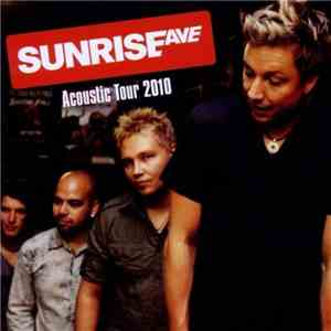 Sunrise Ave - Acoustic Tour 2010 download flac