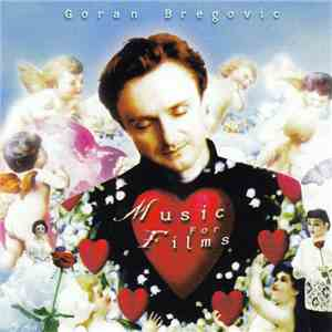 Goran Bregovic - Music For Films download flac