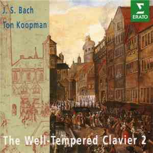 J. S. Bach - Ton Koopman - The Well-Tempered Clavier 2 download flac