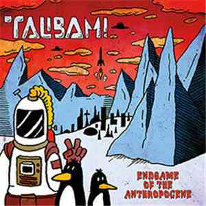 Talibam! - Endgame Of The Anthropocene download flac