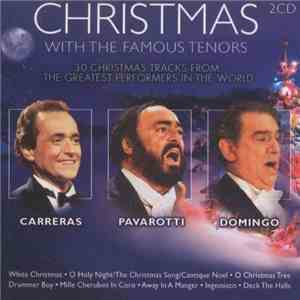Carreras . Pavarotti . Domingo - Christmas (with The Famous Tenors) download flac