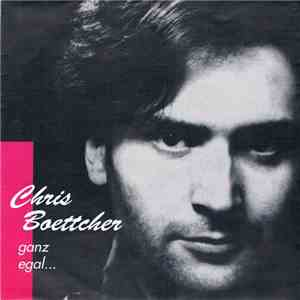 Chris Boettcher - Ganz egal ... download flac