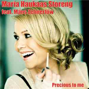Maria Haukaas Storeng Feat. Måns Zelmerlöw - Precious To Me download flac
