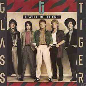 Glass Tiger - I Will Be There download flac