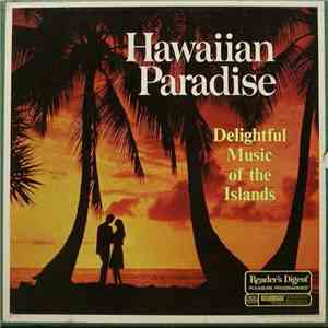 Various - Hawaiian Paradise: Delightful Music Of The Islands download flac
