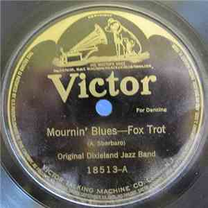 Original Dixieland Jazz Band - Mournin' Blues / Clarinet Marmalade Blues download flac