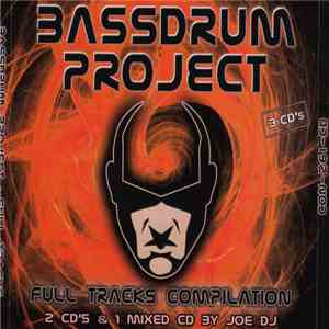 Bassdrum Project - Full Tracks Compilation download flac
