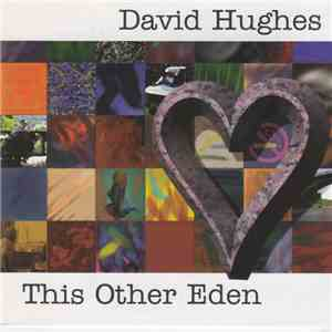 David Hughes  - This Other Eden download flac