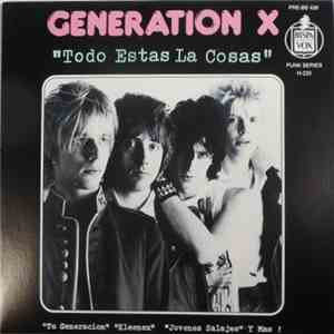 Generation X  - Todo Estas La Cosas download flac