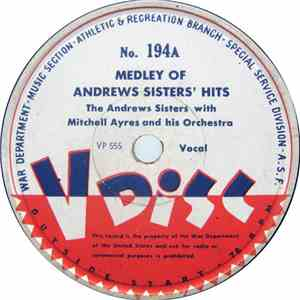 The Andrews Sisters With Mitchell Ayres And His Orchestra - Medley Of Andrews Sisters' Hits download flac