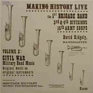 1st Brigade Band. 3rd Division 15th Army Corps - Volume 2: Civil War Military Band Music download flac