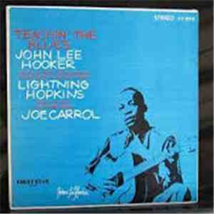 John Lee Hooker / Lightnin' Hopkins / Joe Carrol - Teachin' The Blues download flac