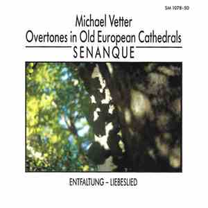 Michael Vetter - Overtones In Old European Cathedrals (Senanque) download flac