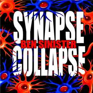 Ben Sinister - Synapse Collapse FLAC album