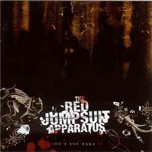 The Red Jumpsuit Apparatus - Don't You Fake It download flac