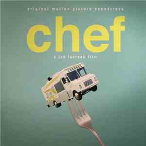 Various - Chef (Original Motion Picture Soundtrack) download flac
