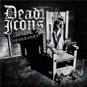 Dead Icons - Condemned download flac