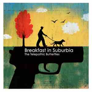 The Telepathic Butterflies - Breakfast In Suburbia download flac