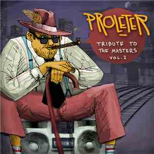ProleteR - Tribute To The Masters Vol​. 2 FLAC album