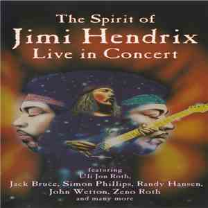 Uli Jon Roth And Friends - The Spirit Of Jimi Hendrix Live In Concert FLAC album