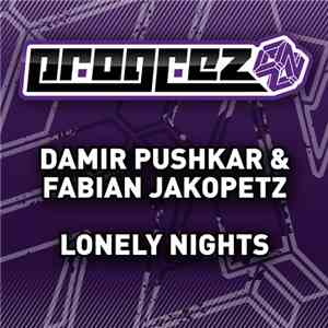 Damir Pushkar & Fabian Jakopetz - Lonely Nights download flac