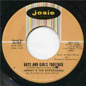 Johnny And The Expressions - Boys And Girls Together / Give Me One More Chance FLAC album