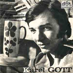 Karel Gott - Má První Láska Se Dnes Vdává (You're Such A Good Looking Woman) download flac