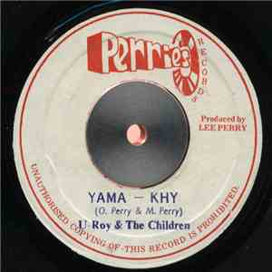 U-Roy & The Children  - Yama - Khy download flac