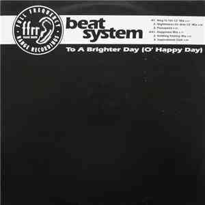Beat System - To A Brighter Day (O' Happy Day) download flac