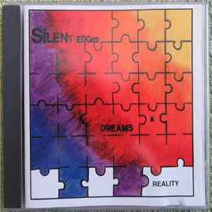 Silent Edges - Dreams & Reality download flac
