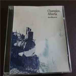 Champion, Alberta - the silk purse download flac