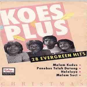 Koes Plus - 28 Evergreen Hits Christmas download flac