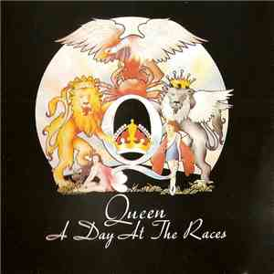 Queen - A Day At The Races download flac