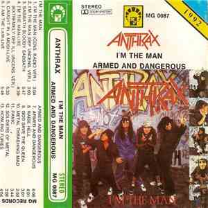 Anthrax - I'm The Man / Armed And Dangerous download flac