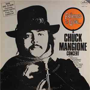Chuck Mangione - Friends & Love... A Chuck Mangione Concert download flac