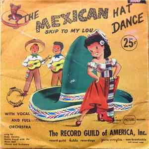 Andy Gainey, Dottie Proud, Music Hall Chorus And Orchestra - The Mexican Hat Dance / Skip To My Lou download flac