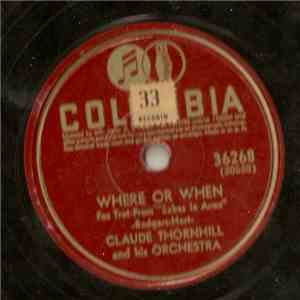 Claude Thornhill And His Orchestra - Where Or When / Snowfall download flac